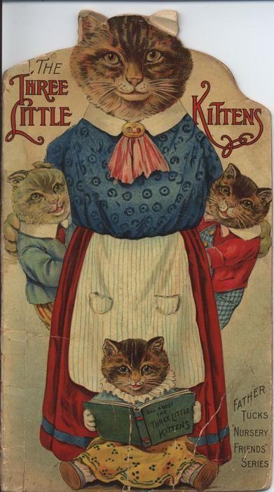 The Three Little Kittens Kittens Vintage Cat Art Vintage Children S Books