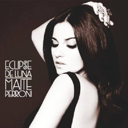Maite Perroni: Eclipse de luna (CD Single) - 2013.