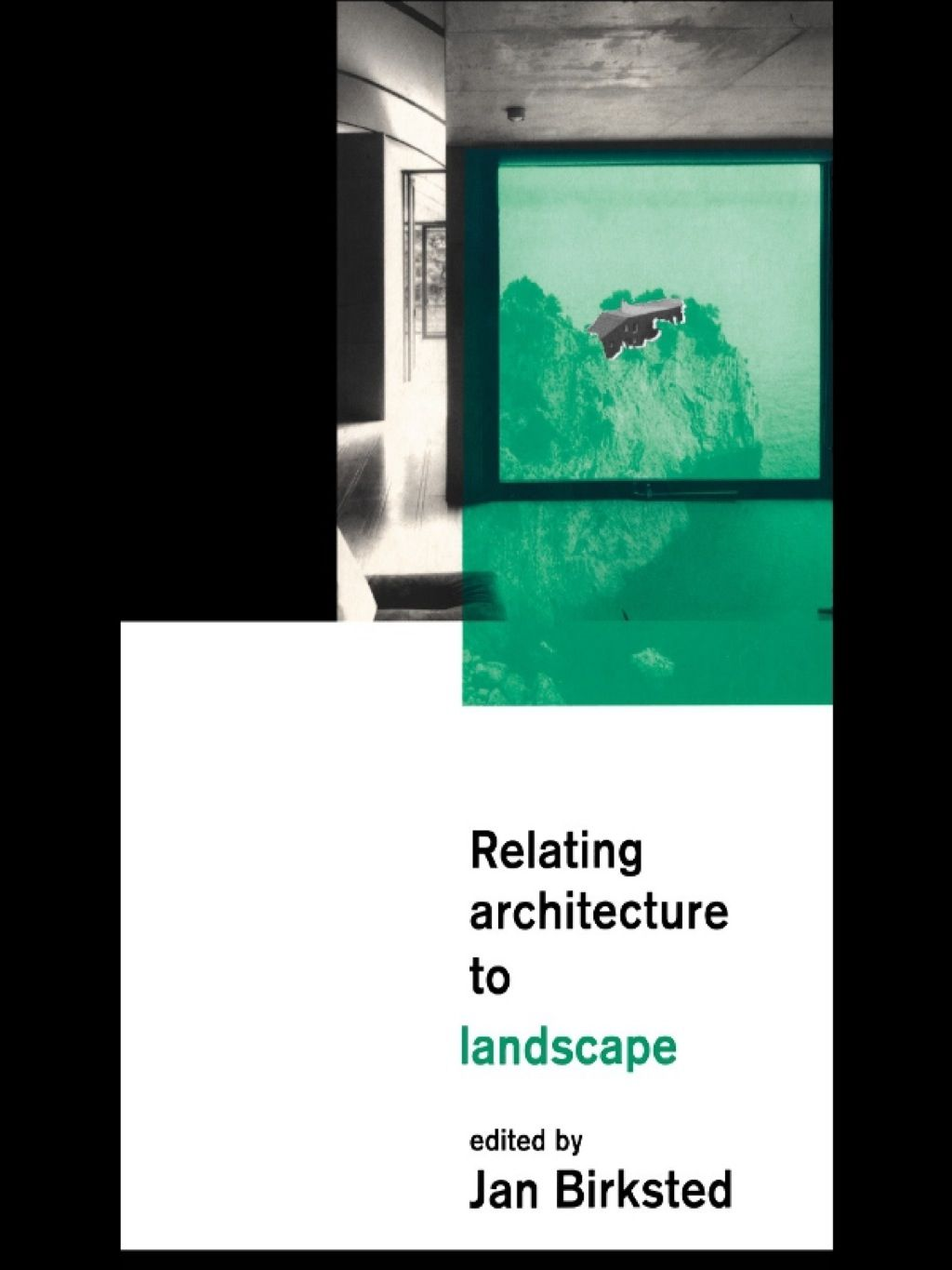 Relating Architecture to Landscape (eBook Rental) (With ...