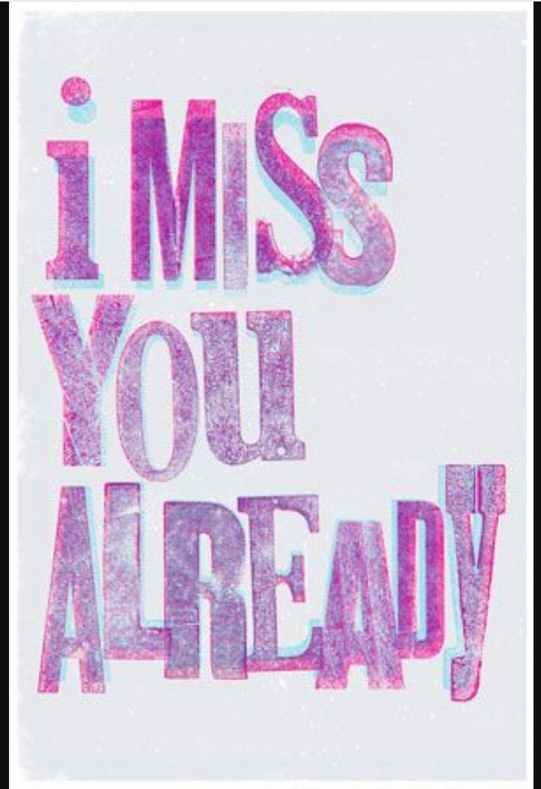 i miss you already quotes