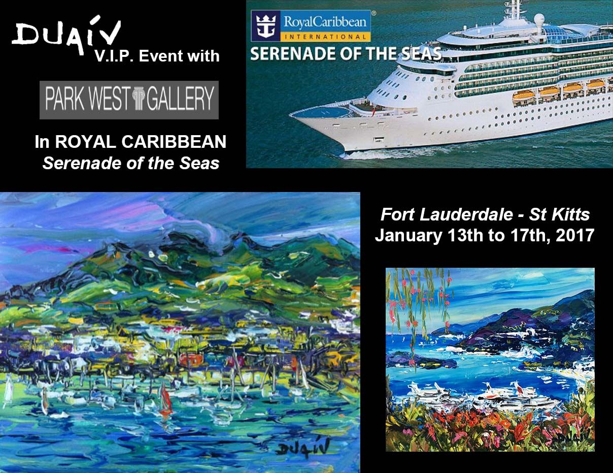 DUAIV Private Event with Park West Gallery in RCI Serenade, January 13th to 17th, 2017