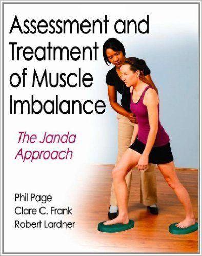 Janda Assessment and Treatment of Muscle Imbalance
