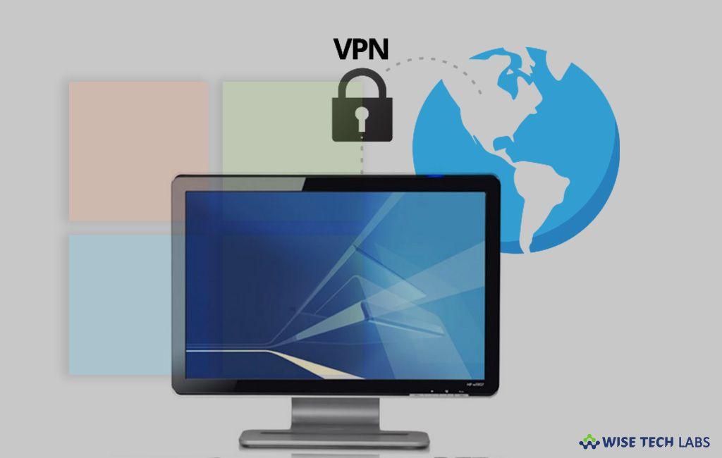 how-to-configure-vpn-settings-on-your-windows-10-pc-wise