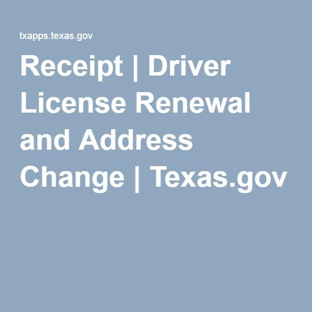 receipt | driver license renewal and address change | texas.gov