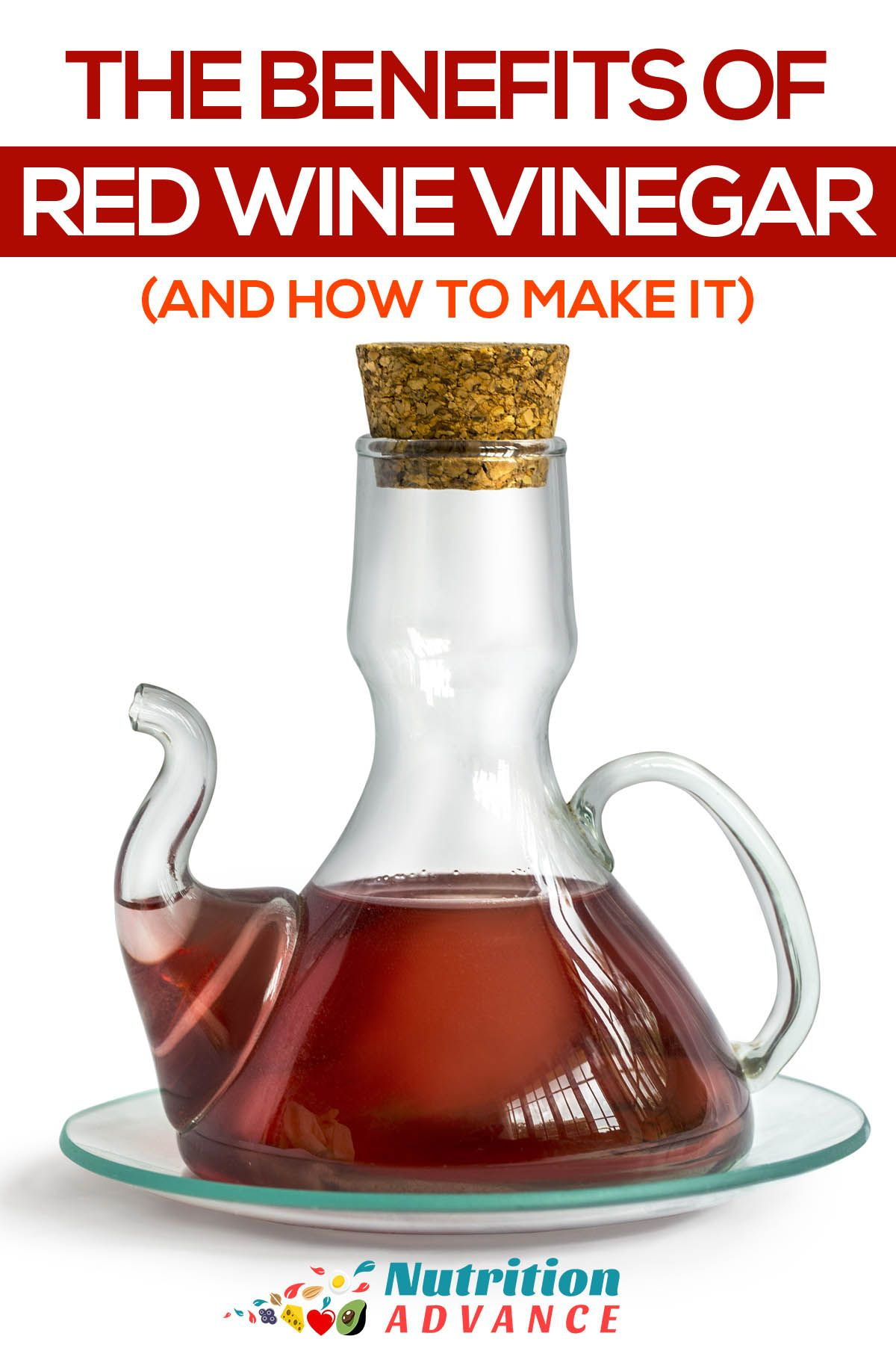 7 Health Benefits Of Red Wine Vinegar And How To Make It Red Wine Benefits Red Wine Vinegar Red Wine Vinegar Recipes