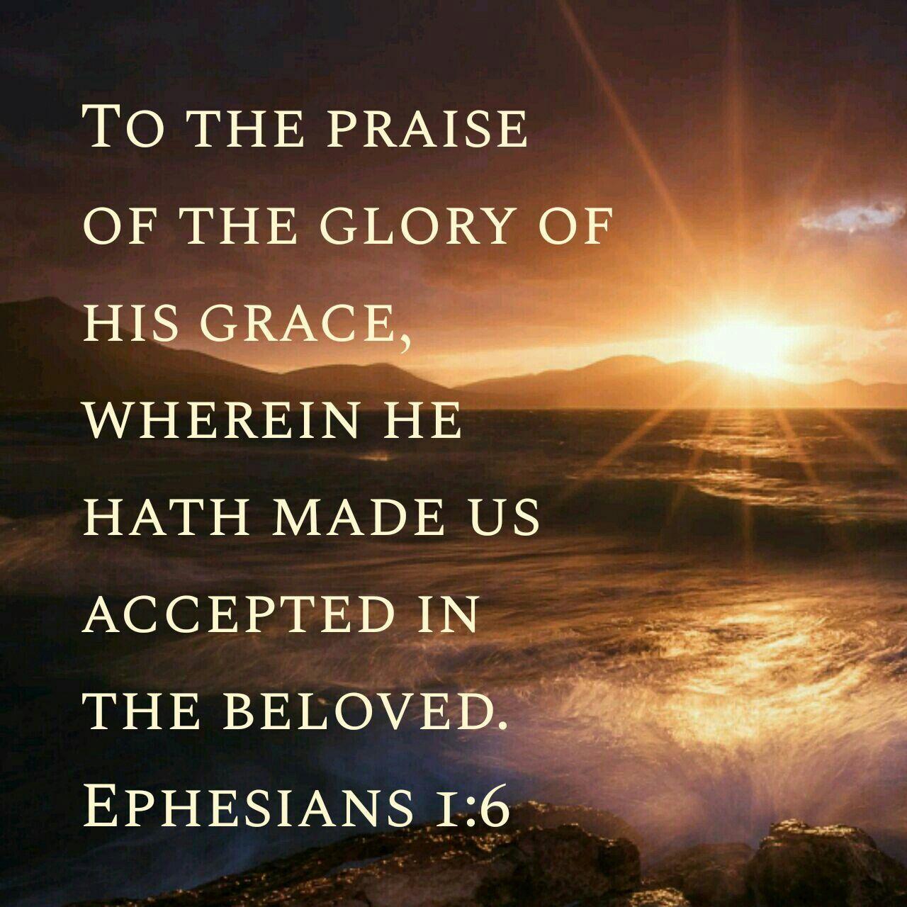 Image result for Ephesians 1:6 kjv