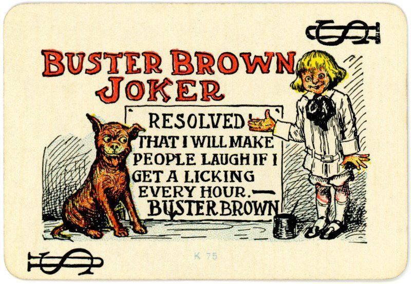 Buster Brown Joker The Joker From A Miniature Deck Of Playing
