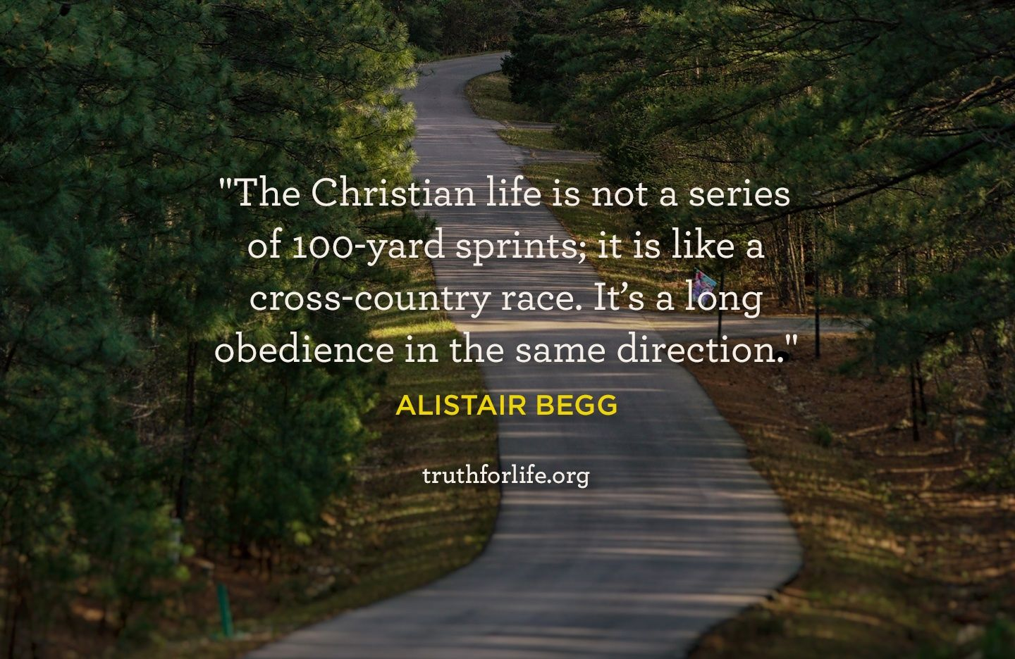 The Christian Life Is Not A Series Of 100 Yard Sprints It Is Like A