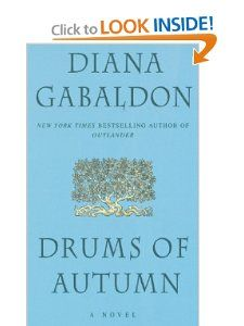 Moving on up to book #4 (I'm addicted!): Outlander series, Drums of Autumn by Diana Gabaldon