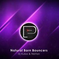 DJ KUBA & NEITAN - Natural Born Bouncers [FREE DOWNLOAD] by Promotion Pimps on SoundCloud