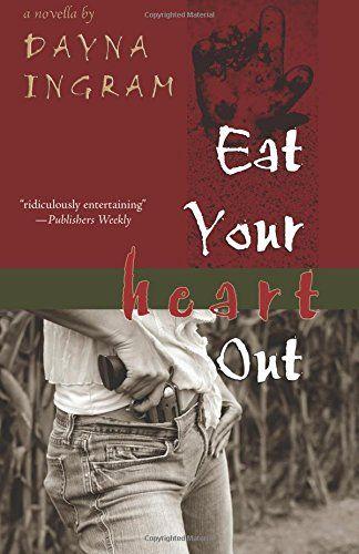 Eat Your Heart Out (Brazenhead) by Dayna Ingram https://www.amazon.com/dp/1590213335/ref=cm_sw_r_pi_dp_x_ypTqyb4B1TVNS