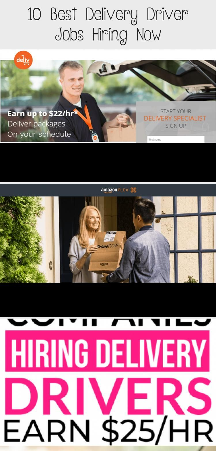 10 Best Delivery Driver Jobs Hiring Now In 2020 Driver Job