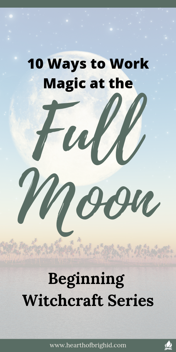 If you are new to Witchcraft and Paganism, or maybe you need a little inspiration, here are 10 ideas on how you could celebrate the Full Moon and utilise its Magical Energies. These mini ritual ideas will help you to align with the Moon Power, to feel its tides, and to begin to use them to achieve magical results. 10 Ways to Celebrate the Full Moon | #magic #moon #witch #witchcraft #pagan #paganism #spells #ritual