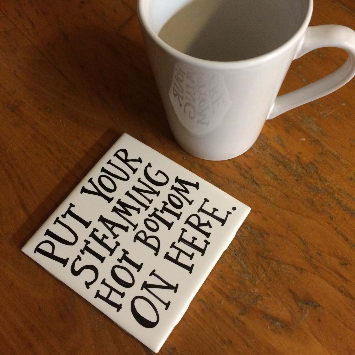 Hand painted and lettered tile coaster with Steaming Hot
