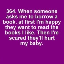 Lending out books is always a scary experience...