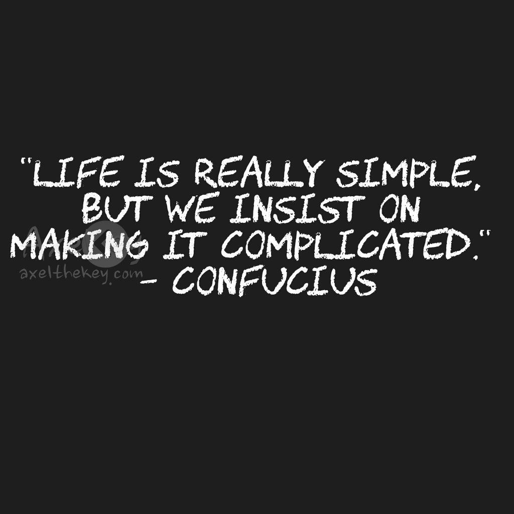 "Simple Quotes Life Is Really Simple Quote ""life Is Really Simple But We Insist"