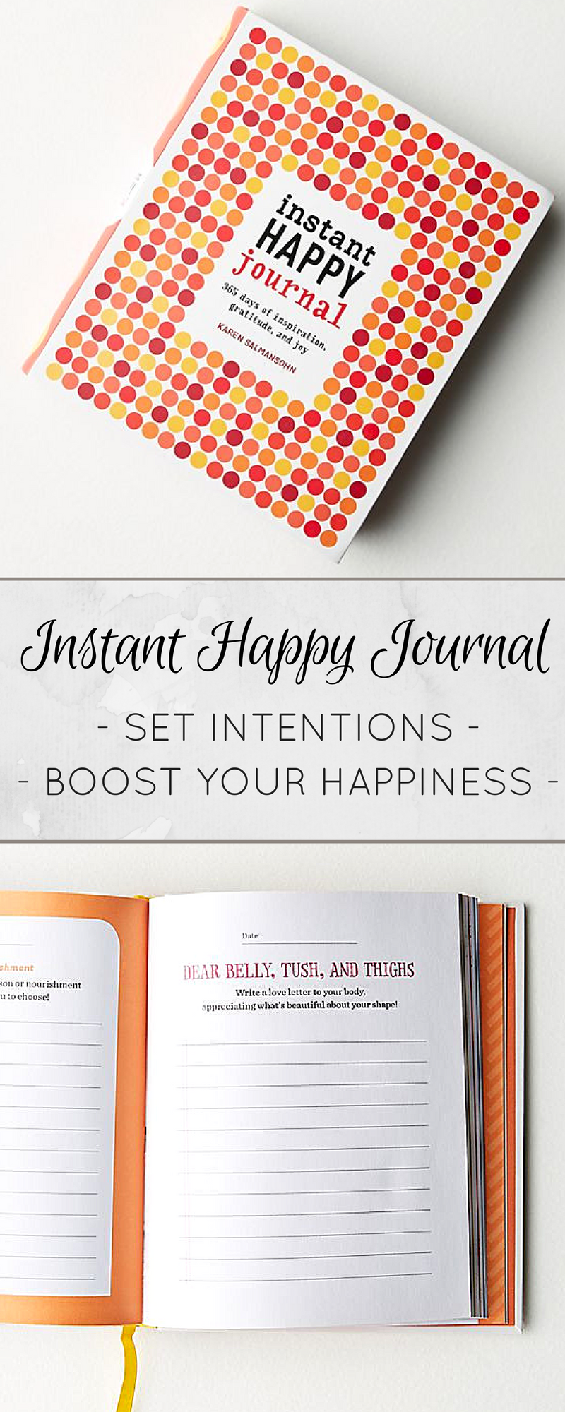 Instant Happy Journal With Inspirational Quotes For Every Day Of The