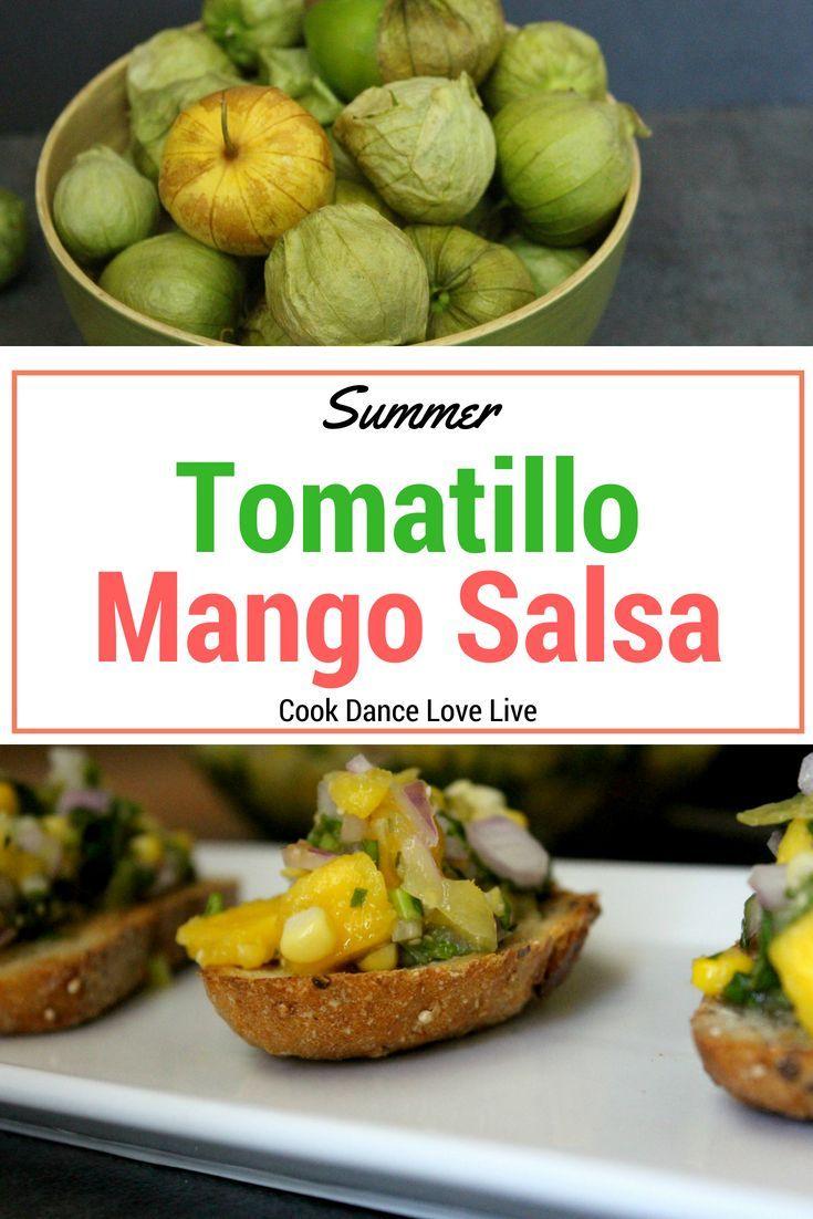 Tomatillo Mango Salsa Recipe Summer Recipes Mango Salsa