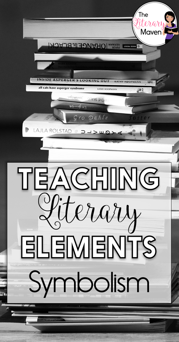 Teaching Literary Elements Symbolism Activities Students And