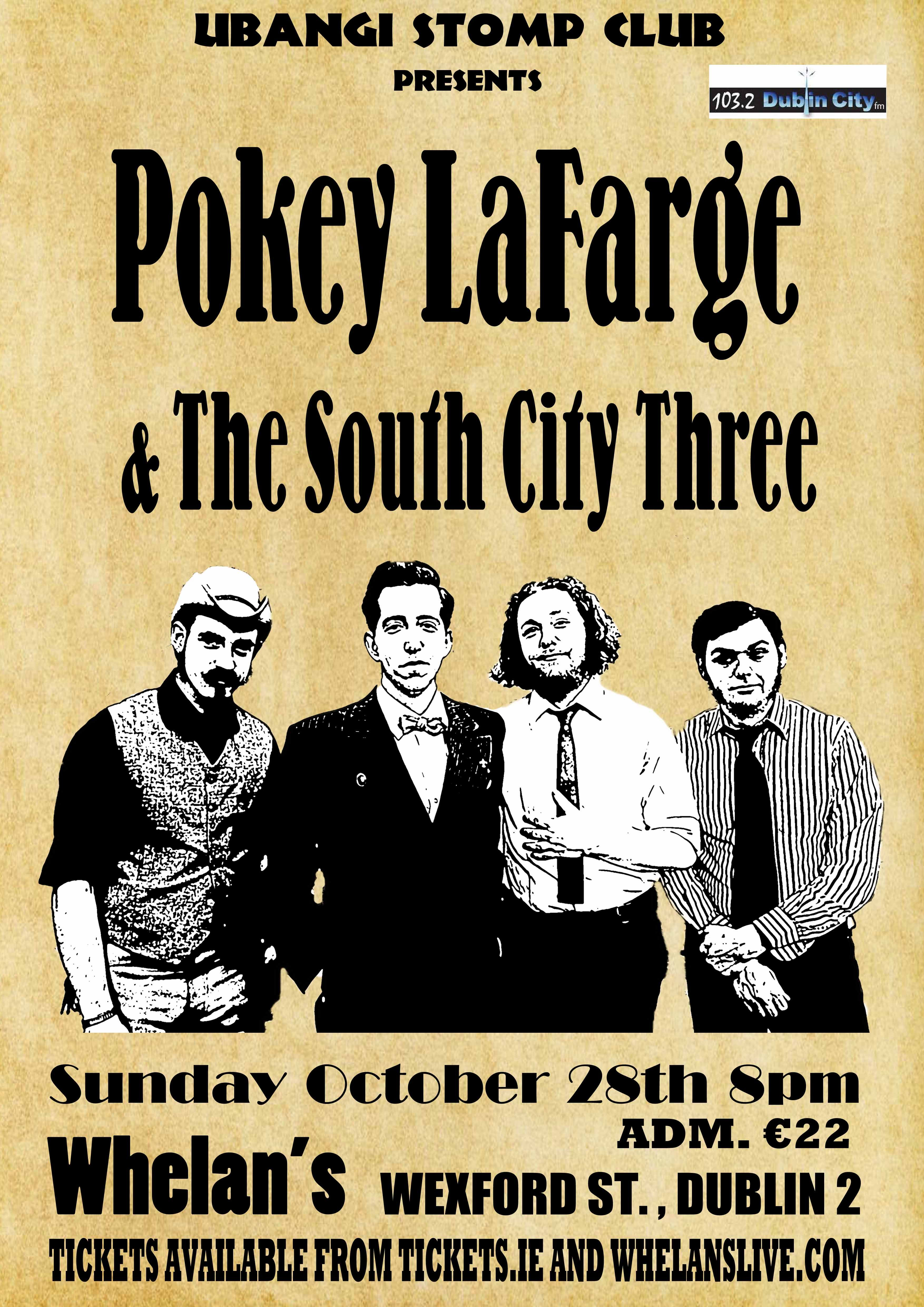 Pokey Lafarge The South City Three Poster City Wexford