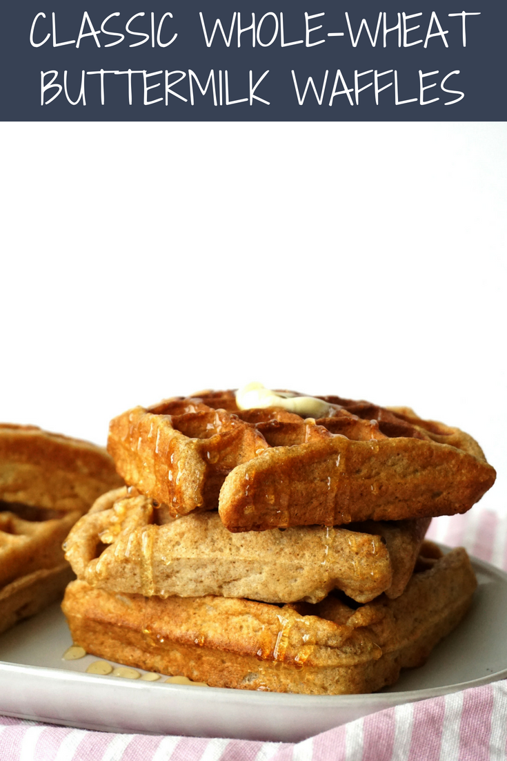 Classic Whole Wheat Buttermilk Waffles Hungry Haley Buttermilk Waffles Waffle Recipes Waffles