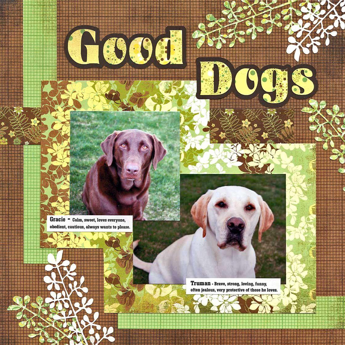 Scrapbook ideas for dogs - Good Dogs Scrapbook Com