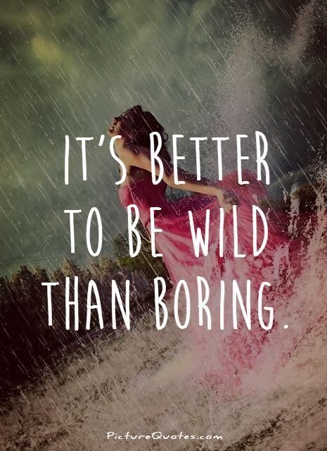 Picturequotes Com Nature Lover Quotes Funny Women Quotes Wild Girl Quotes