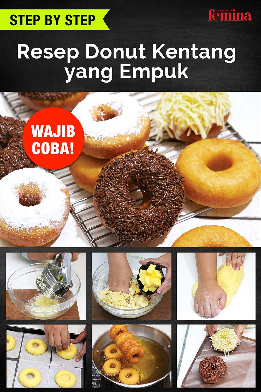 Resep Donut Kentang Yang Empuk Banget Di 2020 Resep Makanan Ringan Manis Donat Isi