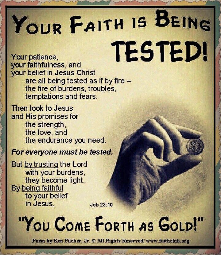 You Faith Is Being Tested Straight Up Fact Faith God Trust God