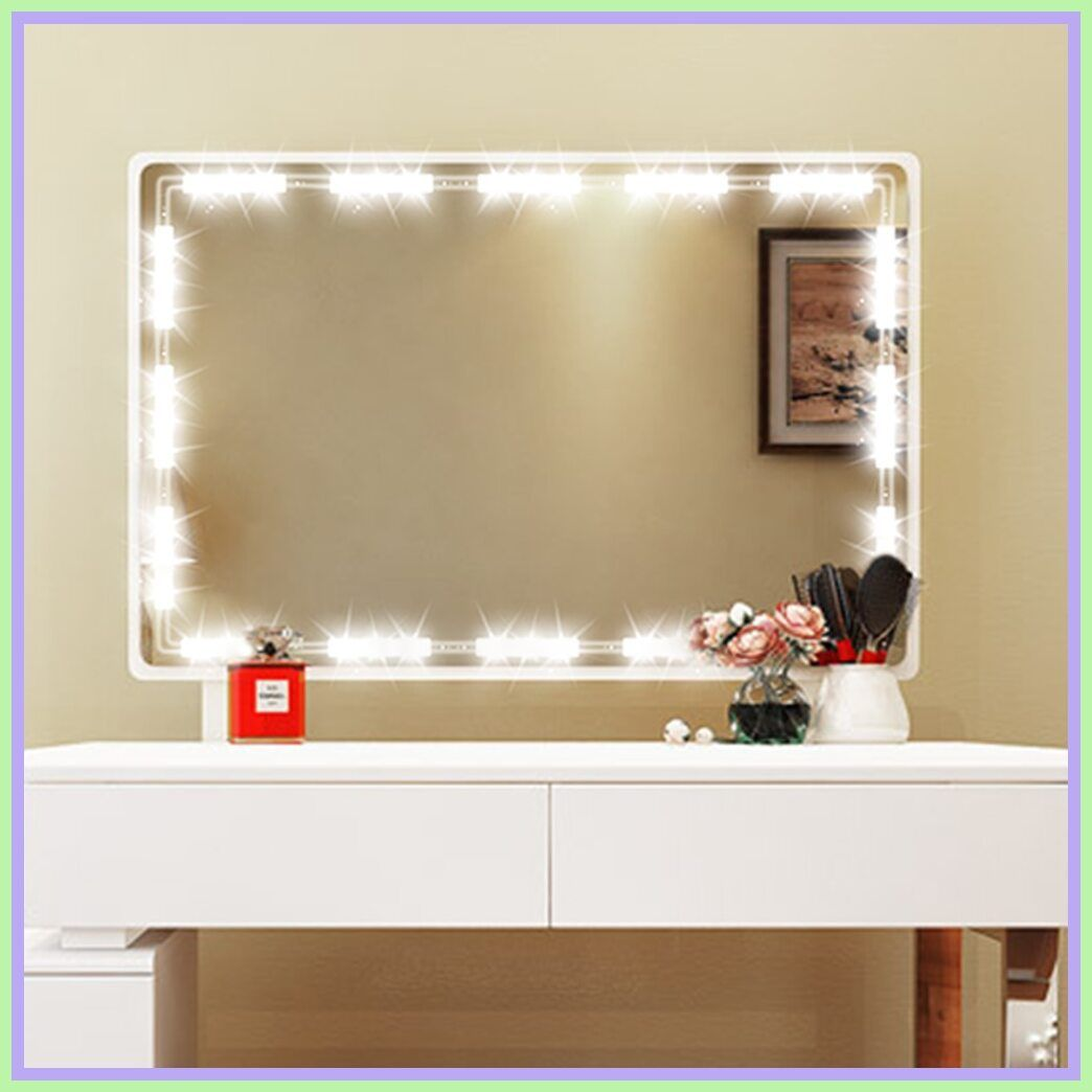 121 Reference Of Vanity Dresser Lighted Mirror In 2020 Mirror With Led Lights Mirror With Lights Strip Lighting