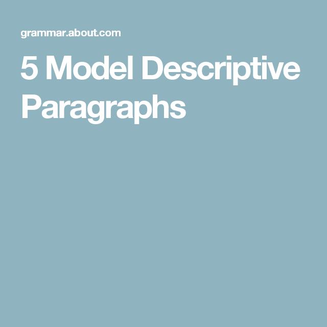 5 Model Descriptive Paragraphs