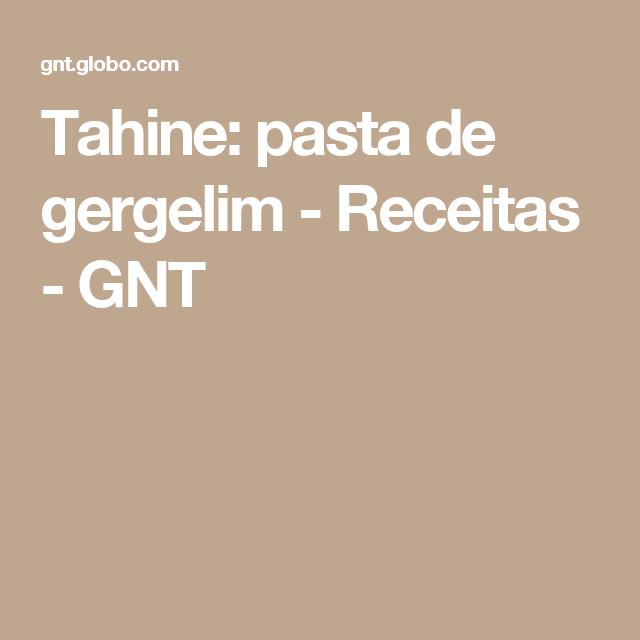 Tahine: pasta de gergelim - Receitas - GNT