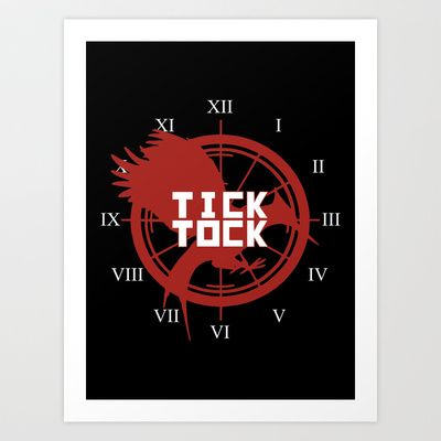 Tick Tock Hunger Games Catching Fire Art Print