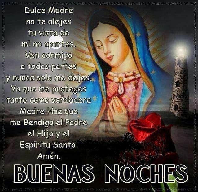 Buenas Noches La Guadalupana Good Night Prayer Funny Spanish Memes Night Prayer