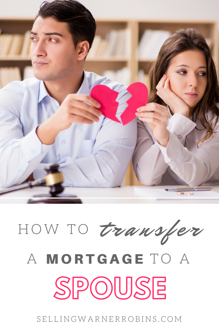 How To Transfer A Mortgage To Your Spouse Refinance Mortgage Mortgage Loans Mortgage Tips