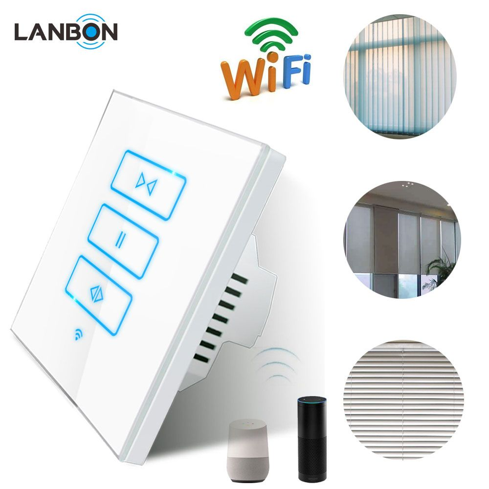 Lanbon Smart Home Automation Wifi Smart Switch Remote Wireless Electric Curtain Controller Alexa Goog Smart Home Switches Home Automation Smart Home Automation