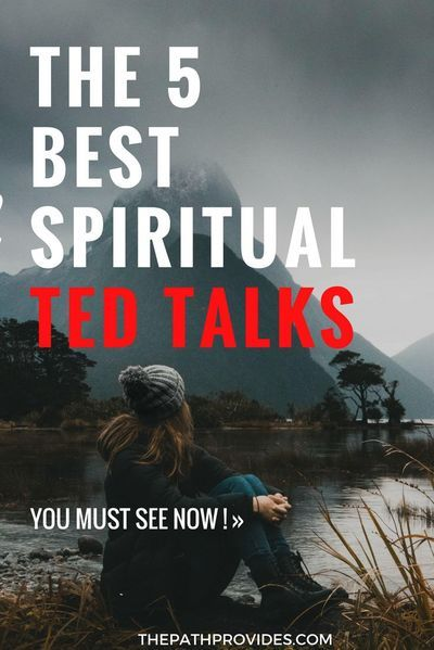 5 Spiritual TED Talks You Must Watch — The Path Provides