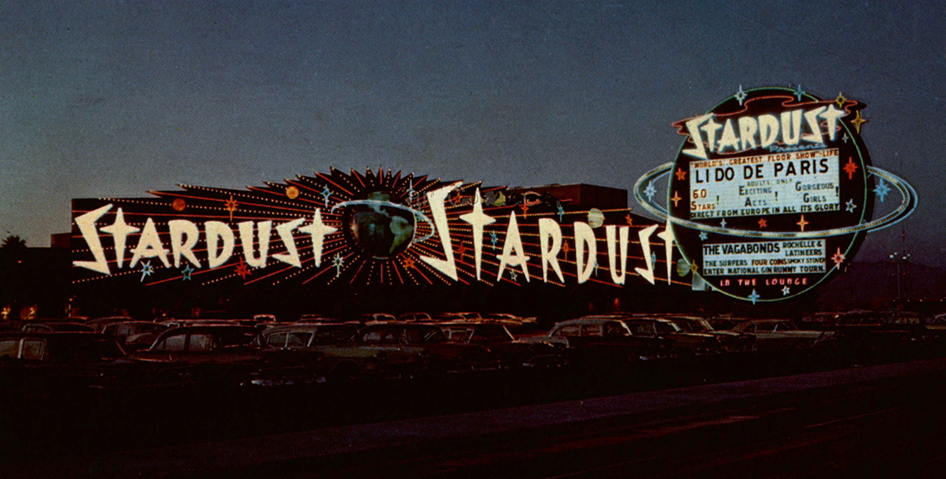 The original Stardust sign was very LONG and enjoyed by many!