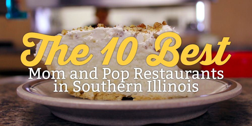 The 10 Best Mom And Pop Restaurants In Southern Illinois Bluegill Music Festival