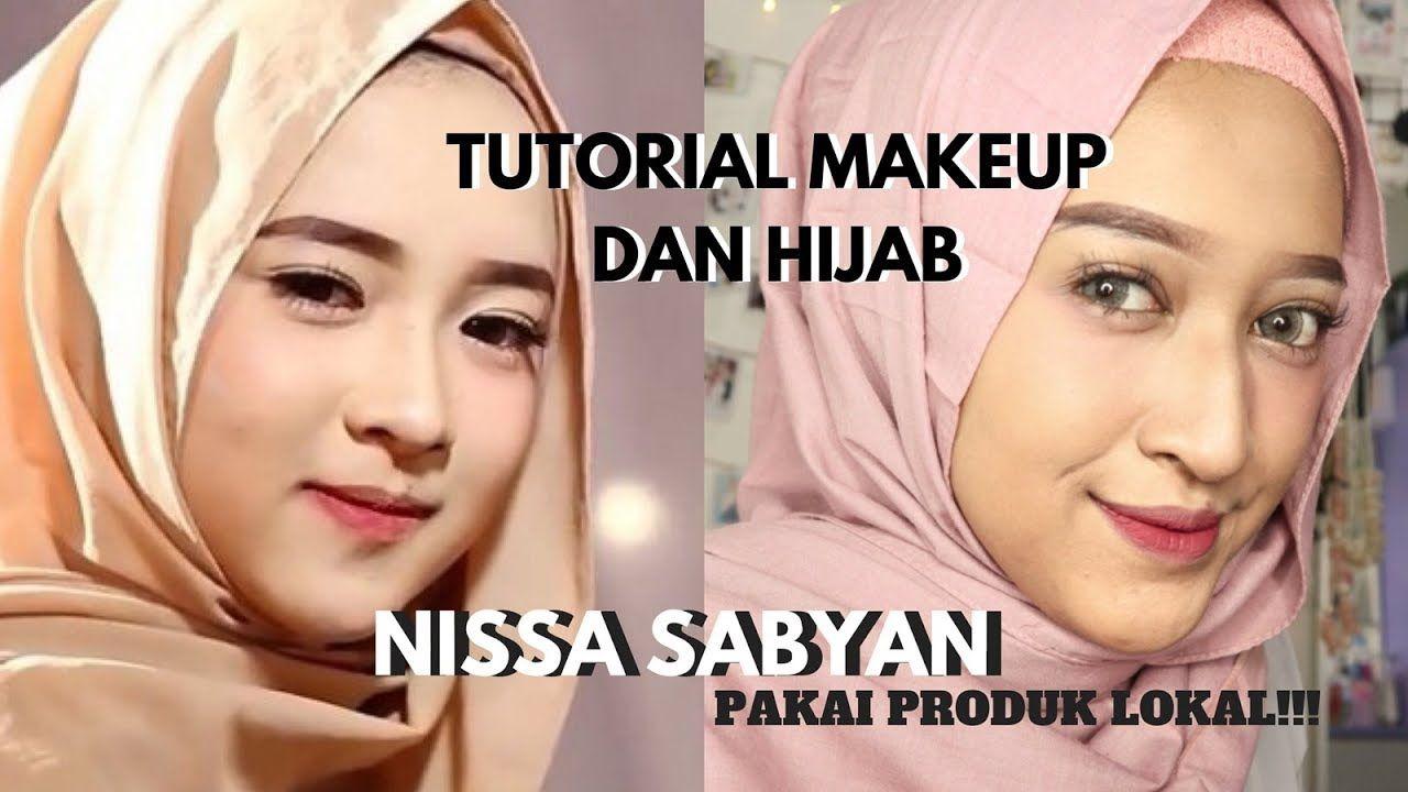 tutorial makeup dan hijab ala nissa sabyan (pakai produk lokal