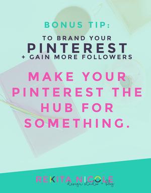 8 ways to Brand your Pinterest + Gain more Followers · Rekita Nicole