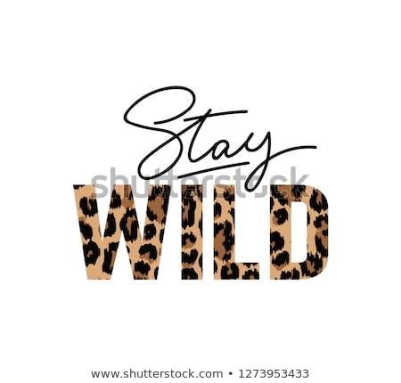 Stay Wild Illustration Lettering Leopard Print Sto