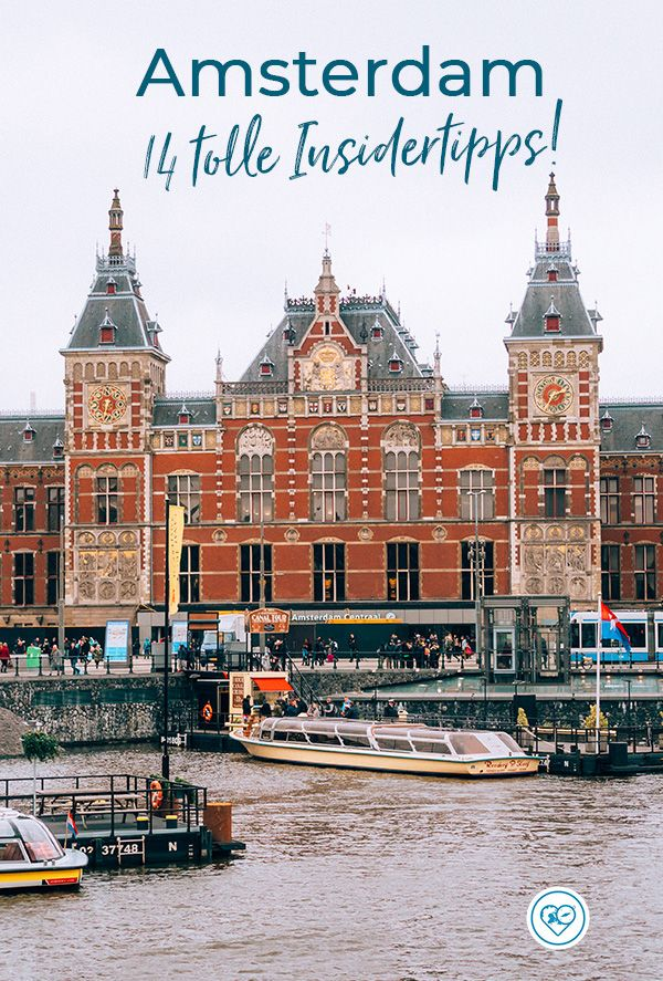 Reisetipps & Insidertipps für Amsterdam: Alles was ihr wissen müsst!