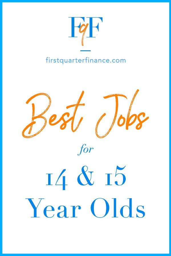 hire places year money job teens years personal finance age hiring goals debt tips teen list under firstquarterfinance apply if