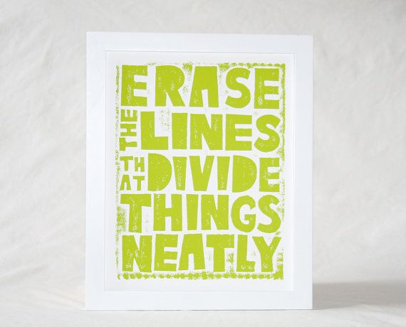 Wall Art, Typography, Raw Art Letterpress, Statement, Corita Kent ...