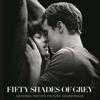 Fifty Shades Of Grey Original Motion Picture Soundtrack By Various Artists On Itunes Shades Of Grey Movie Fifty Shades Fifty Shades Darker
