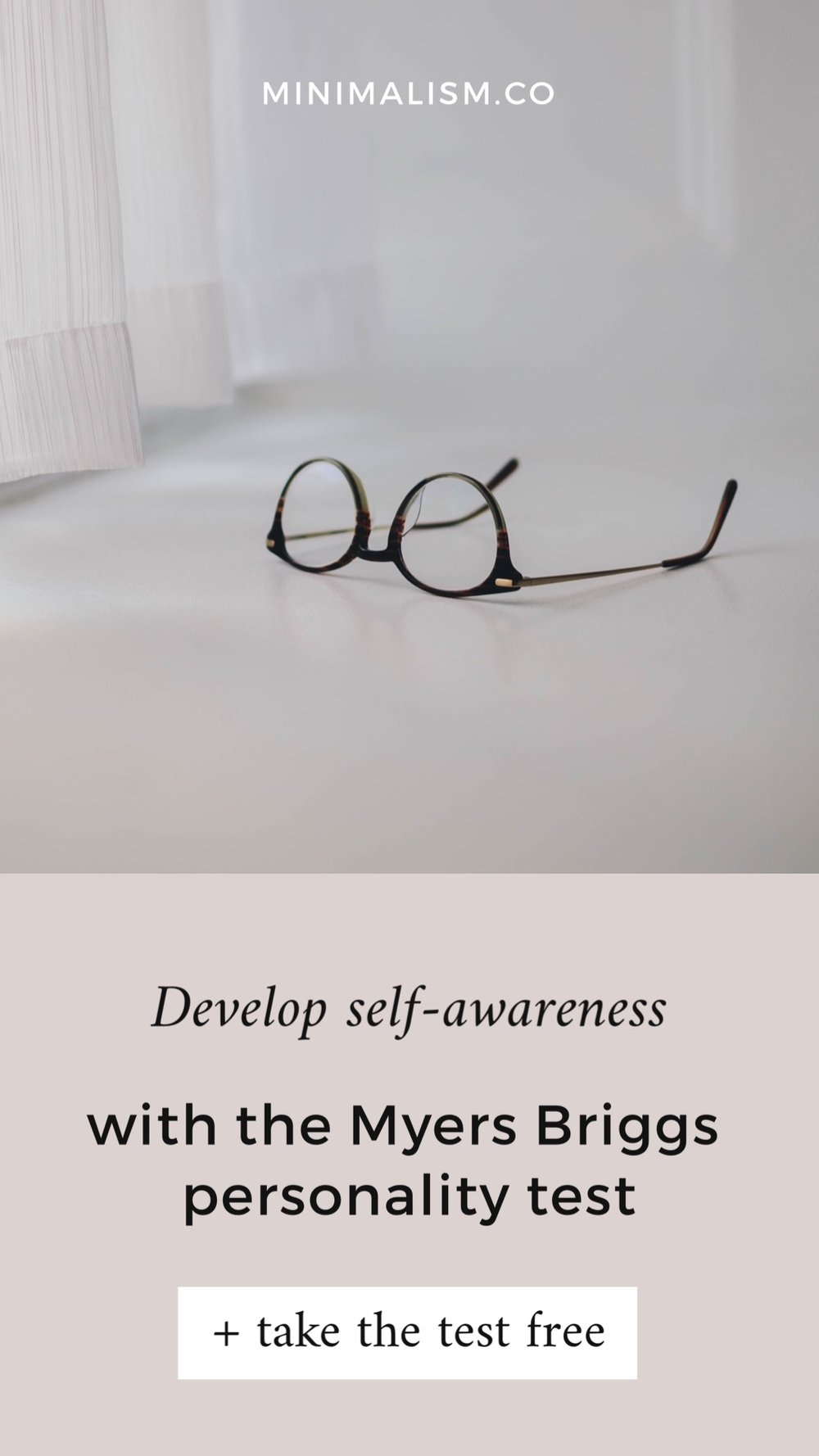 Self Awareness Test and Guide Take a Free Myers Briggs