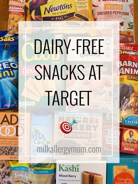Dairy-Free Shelf Stable Snacks at Target | Milk Allergy Mom
