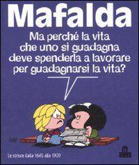 Vignetta Su Mafalda E Il Lavoro Frasi Citazioni Poesie