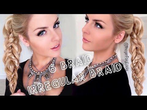 6 Braid Irregular Braid ~ Hair Tutorial - YouTube